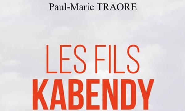 Les Fils Kabendy de Paul-Marie Traoré
