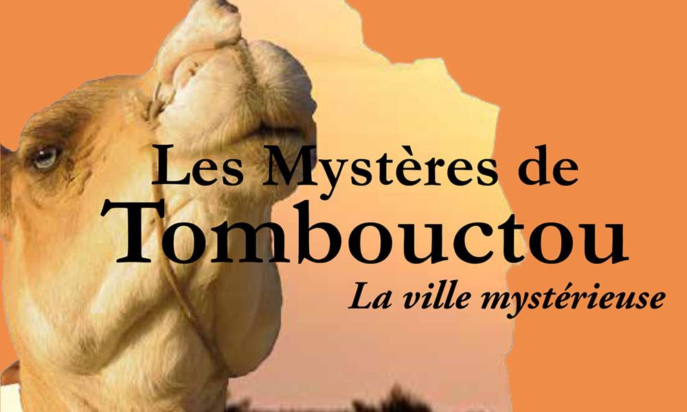 Les mystères de Tombouctou la ville mystérieuse
