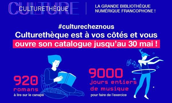 Culturethèque est en accès libre jusqu'au 30 mai !